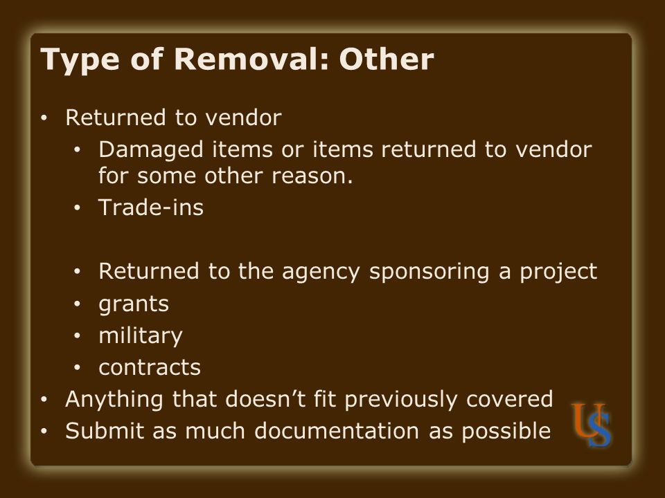 Type of Removal: Other Returned to vendor