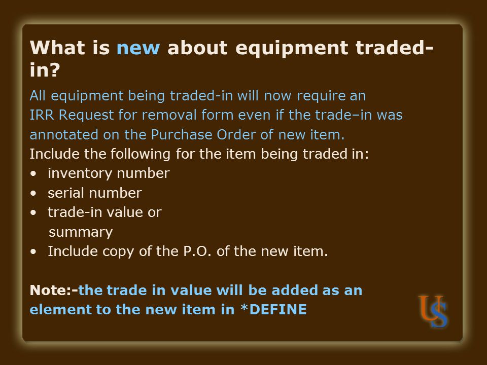 What is new about equipment traded-in