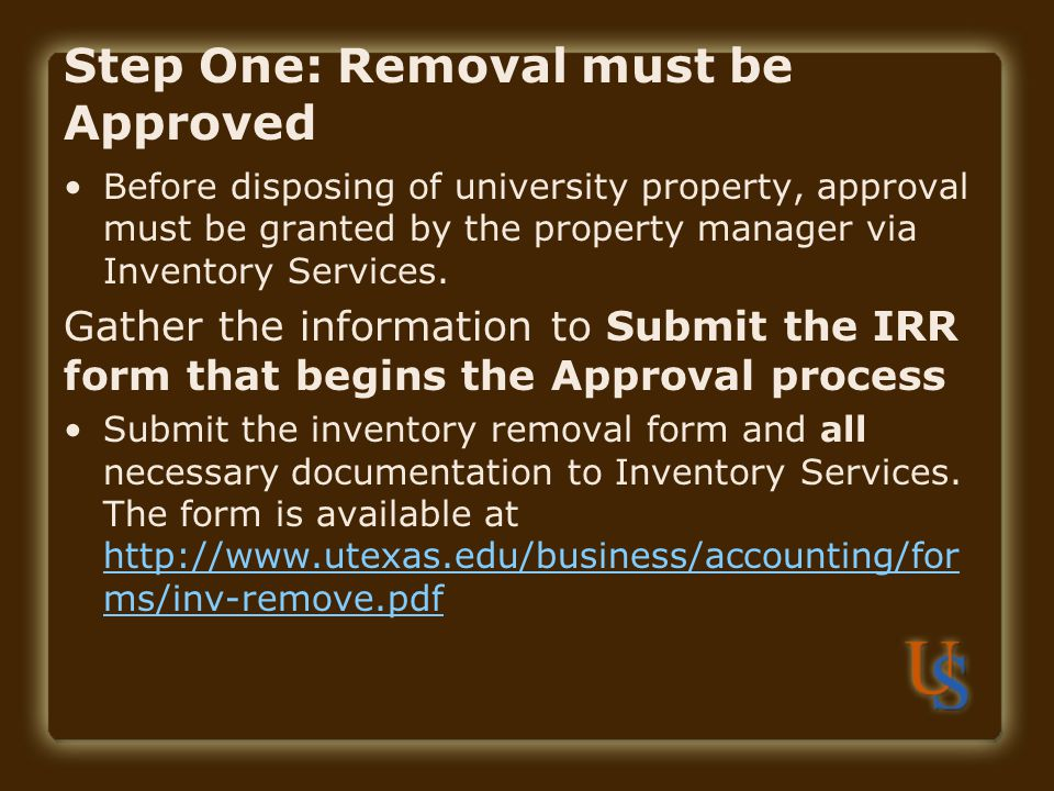 Step One: Removal must be Approved