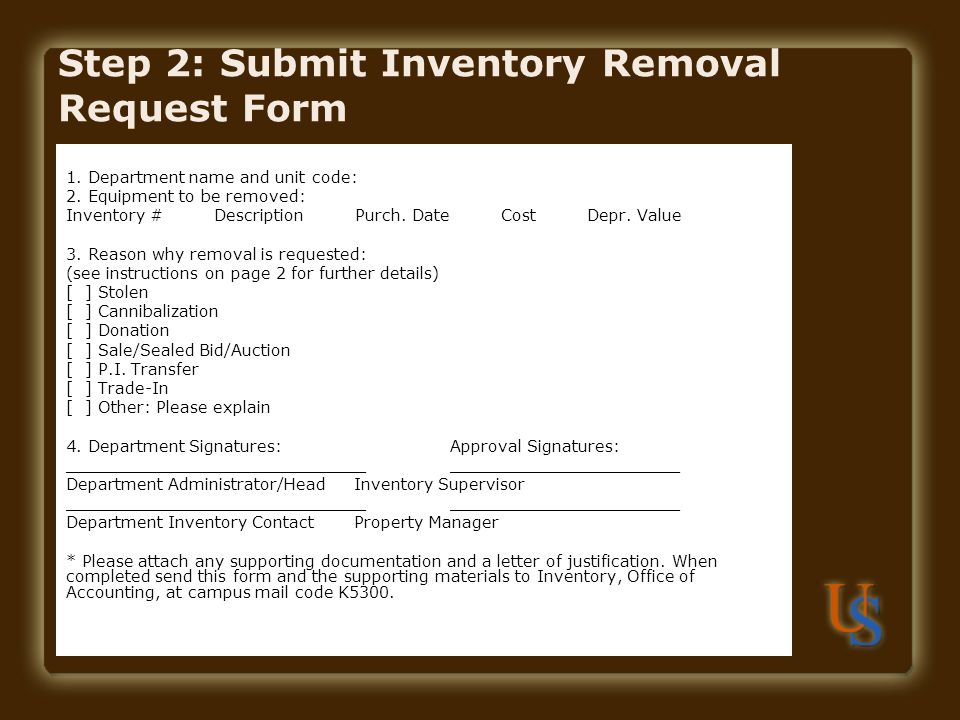 Step 2: Submit Inventory Removal Request Form
