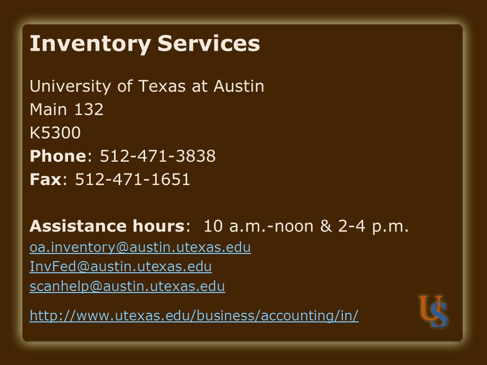 Inventory Services University of Texas at Austin Main 132 K5300