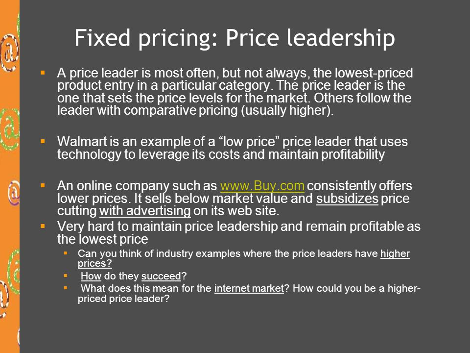 Fixed pricing: Price leadership