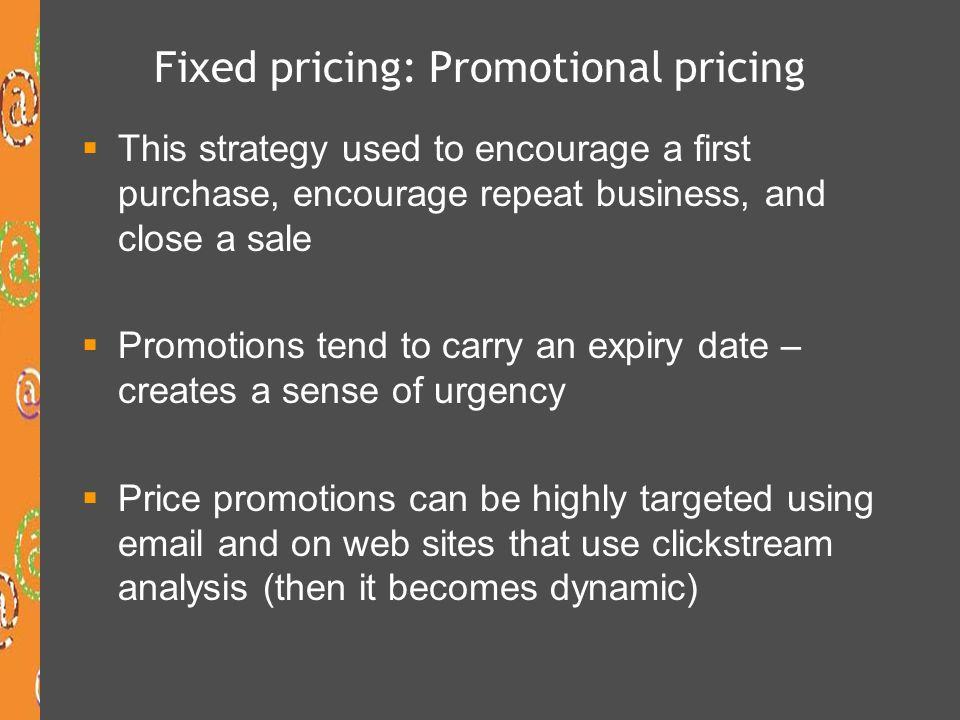 Fixed pricing: Promotional pricing