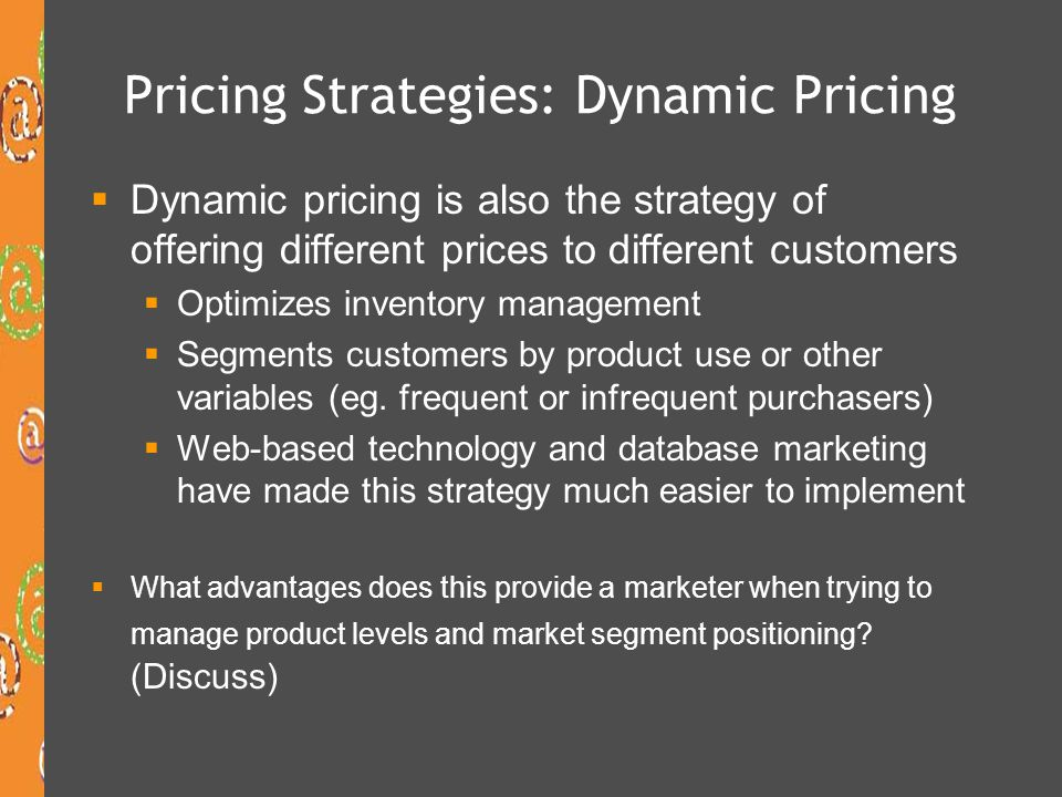 Pricing Strategies: Dynamic Pricing