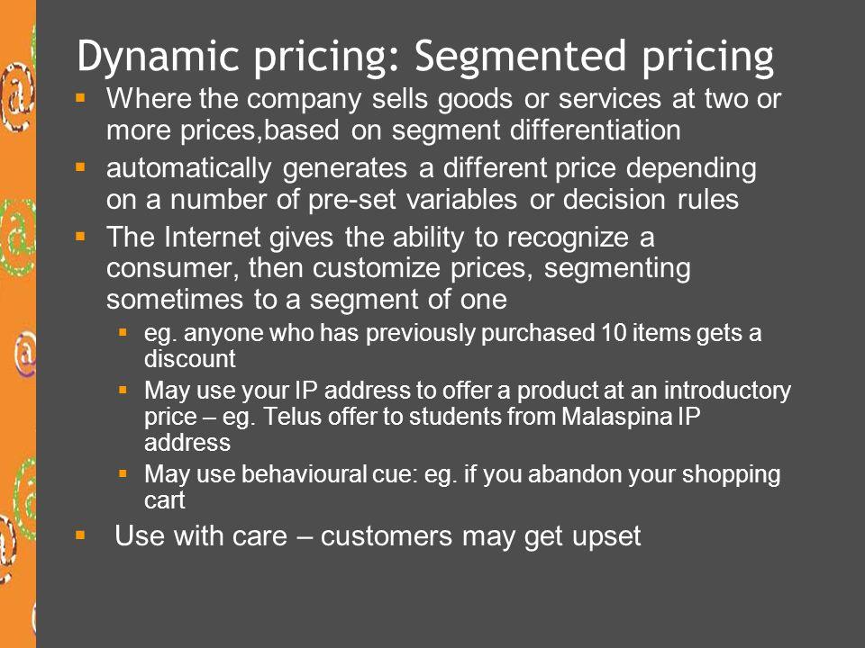Dynamic pricing: Segmented pricing