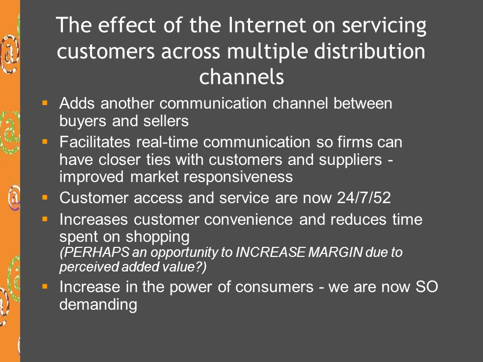 The effect of the Internet on servicing customers across multiple distribution channels