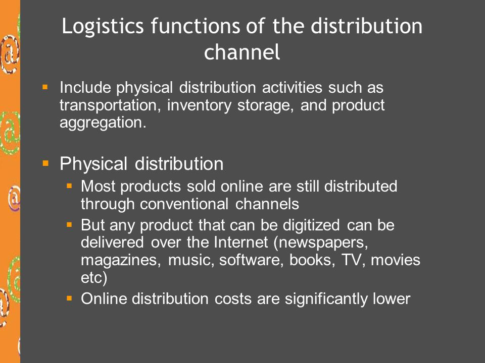 Logistics functions of the distribution channel