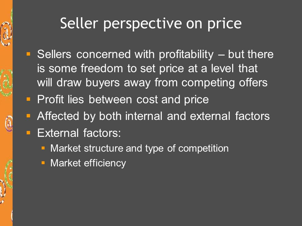 Seller perspective on price