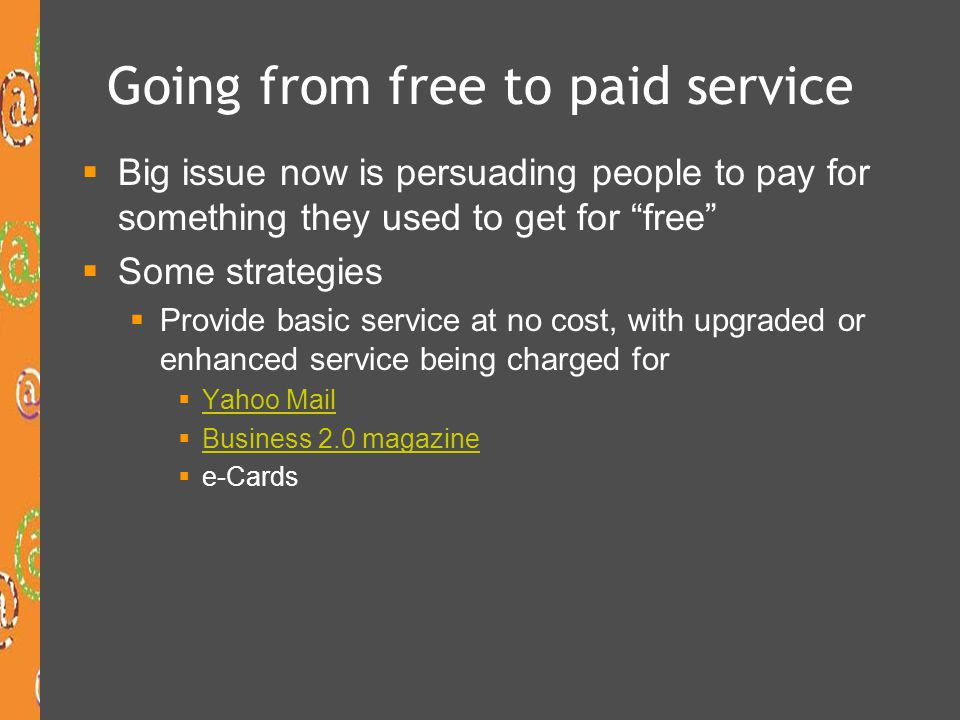 Going from free to paid service