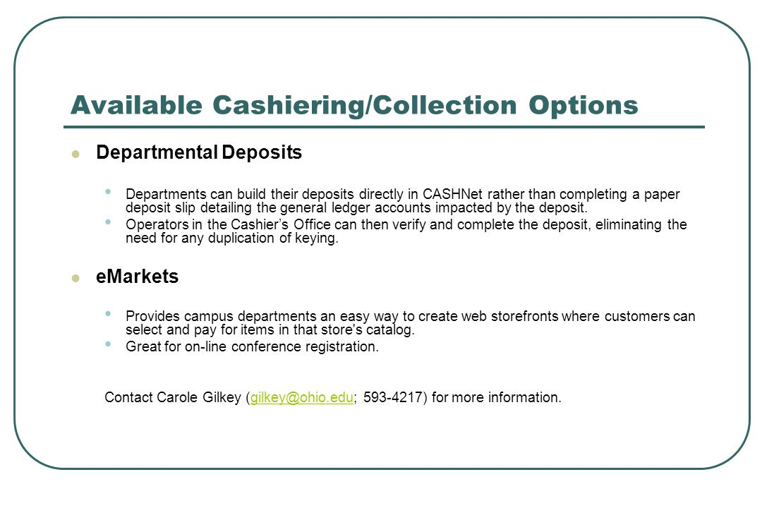 Available Cashiering/Collection Options