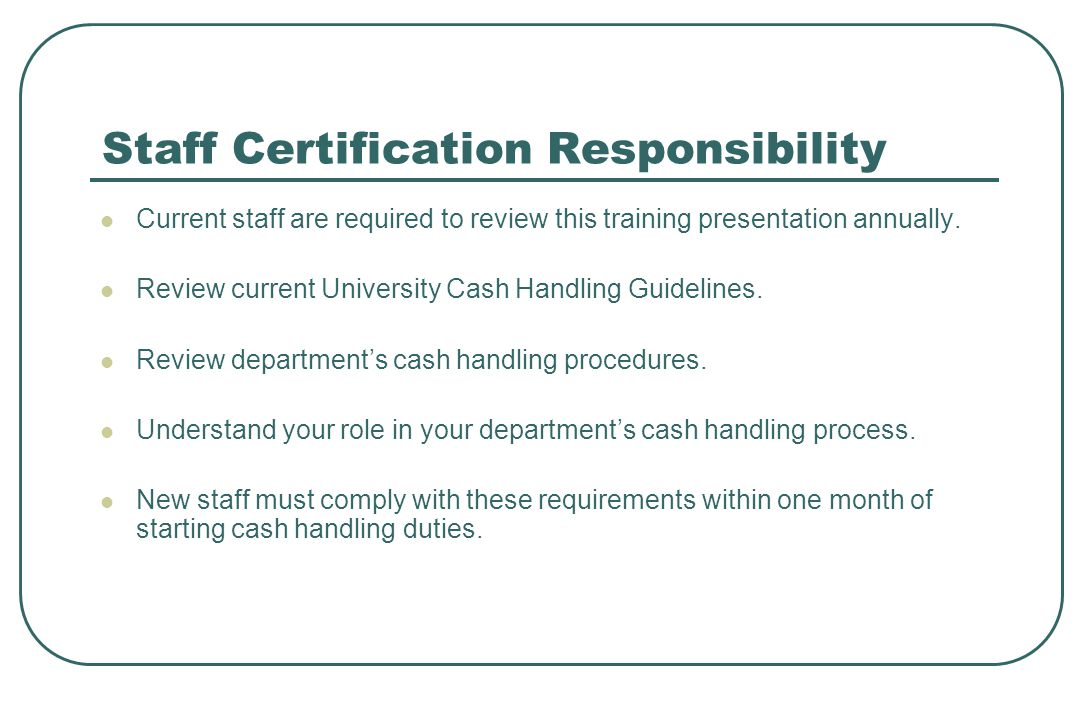 Staff Certification Responsibility