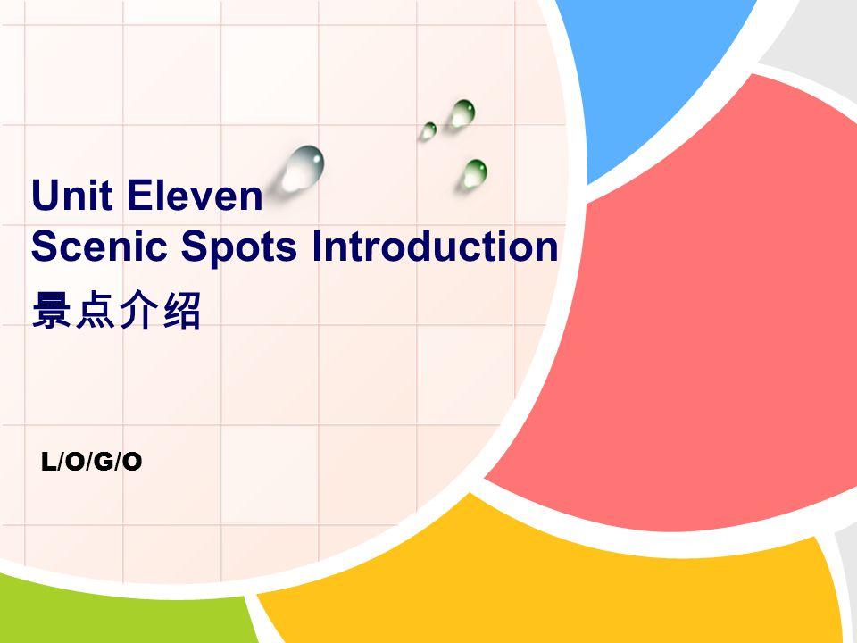 Unit Eleven Scenic Spots Introduction 景点介绍