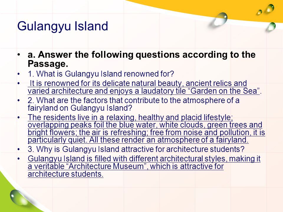 Gulangyu Island a. Answer the following questions according to the Passage. 1. What is Gulangyu Island renowned for