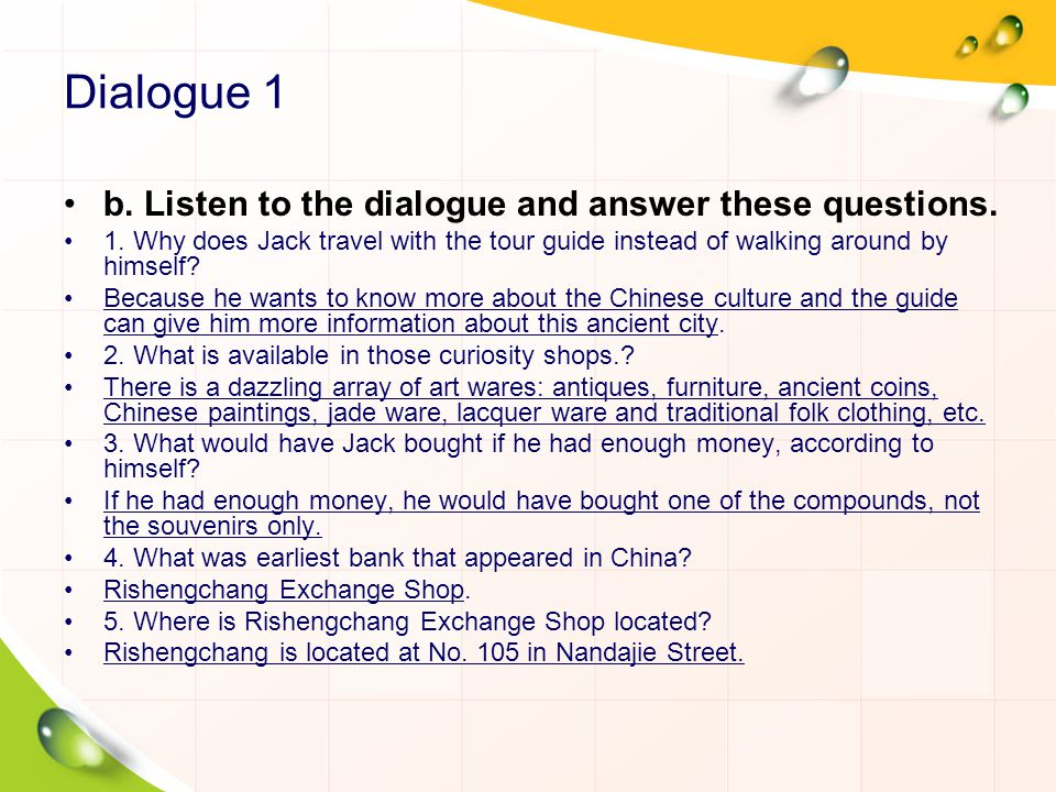 Dialogue 1 b. Listen to the dialogue and answer these questions.