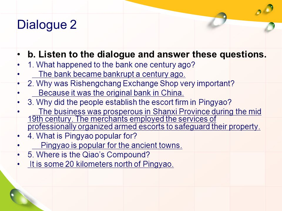 Dialogue 2 b. Listen to the dialogue and answer these questions.