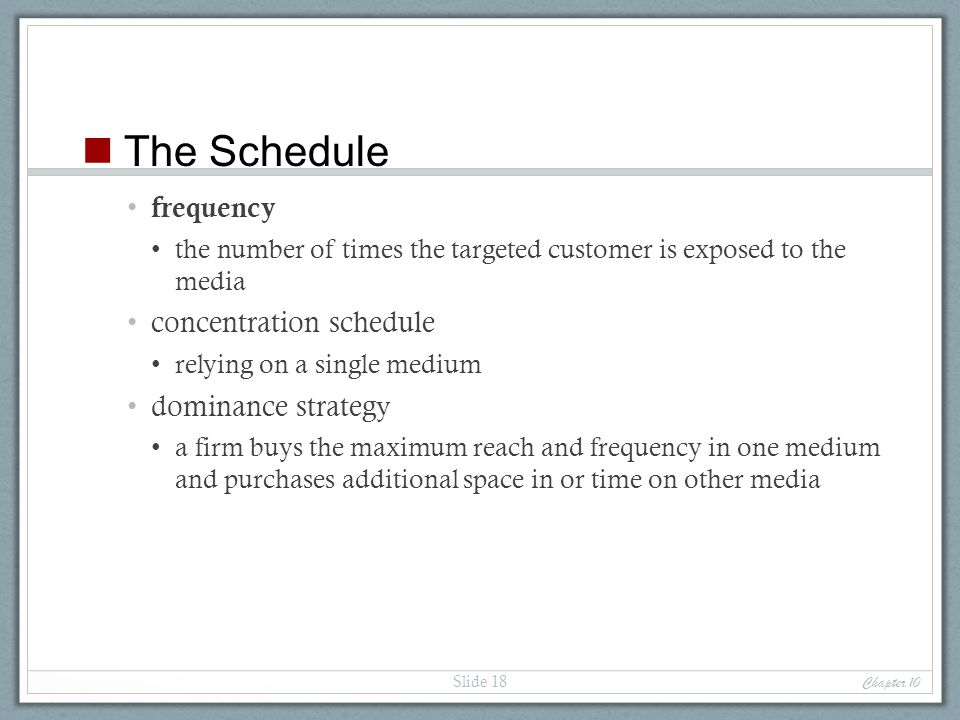 The Schedule frequency concentration schedule dominance strategy