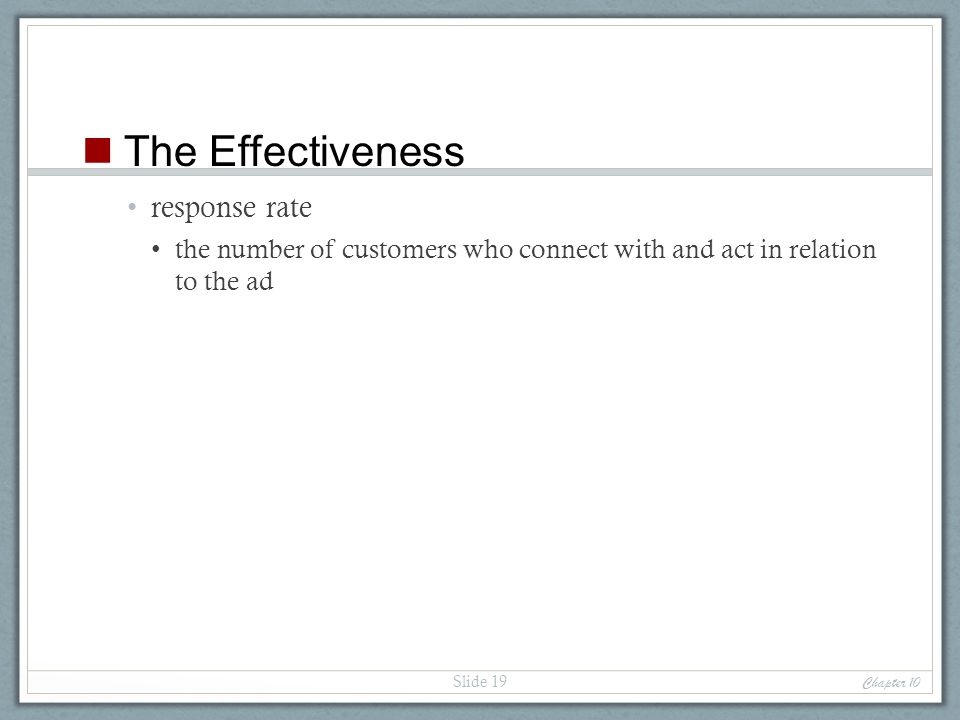 The Effectiveness response rate