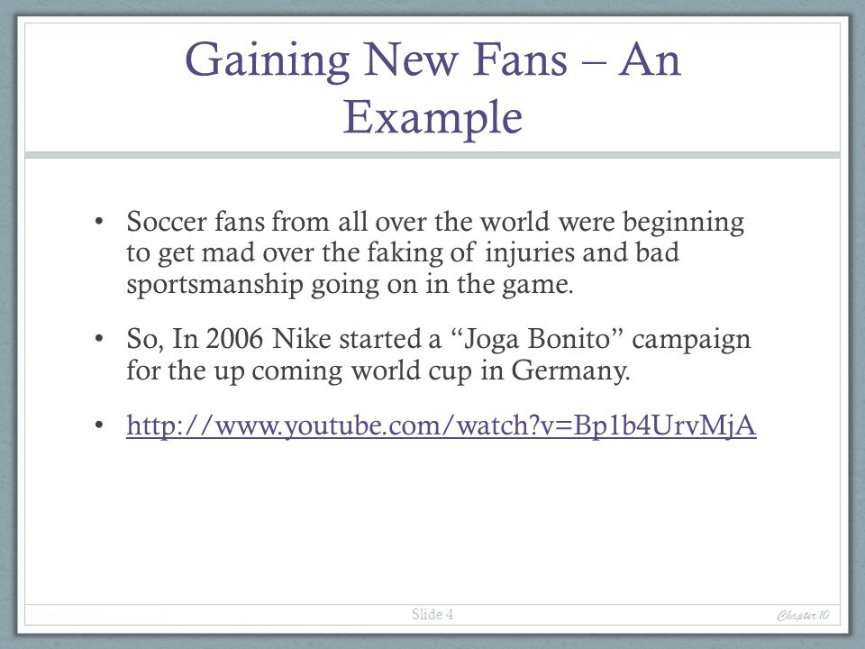 Gaining New Fans – An Example