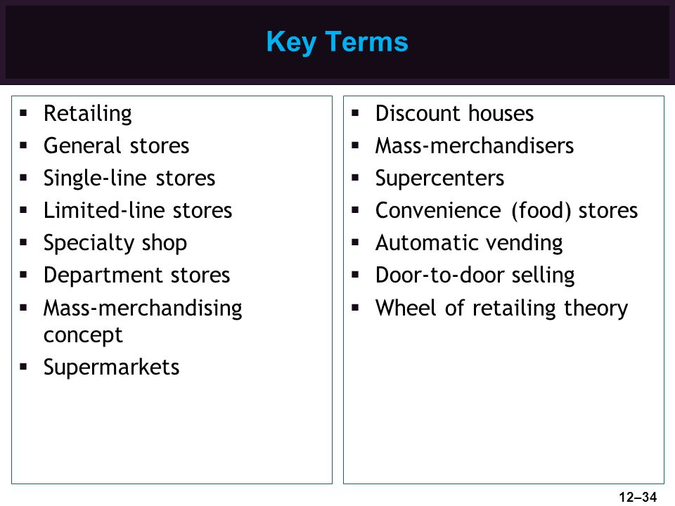 Key Terms Retailing General stores Single-line stores