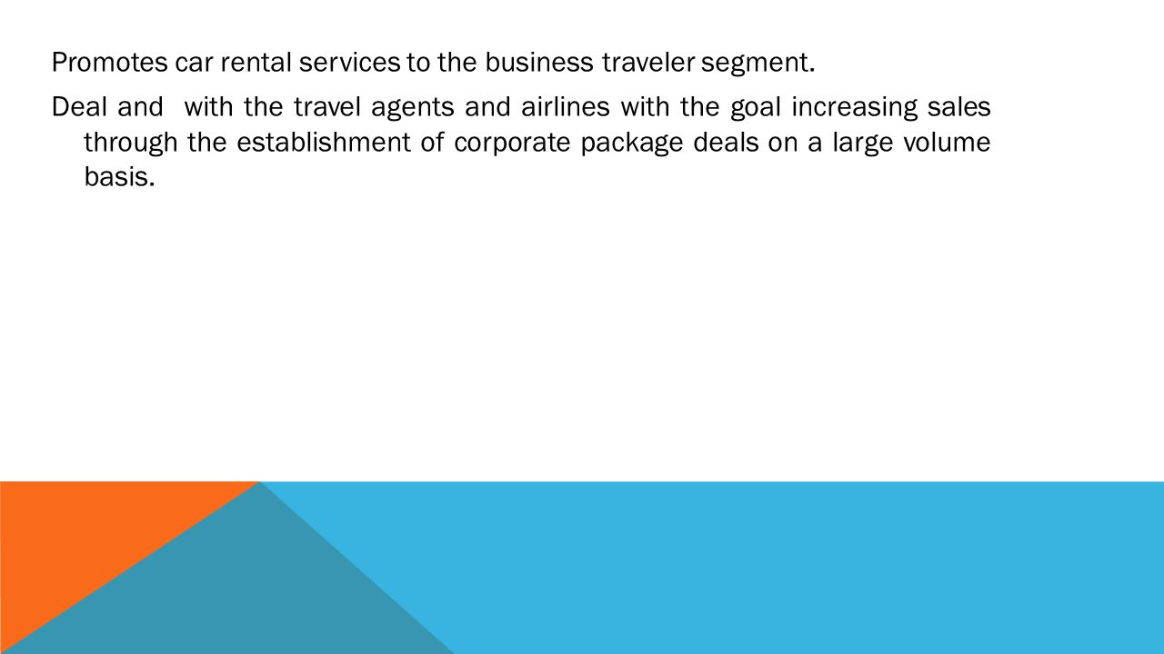 Promotes car rental services to the business traveler segment