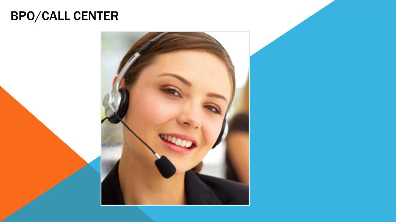 BPO/Call Center