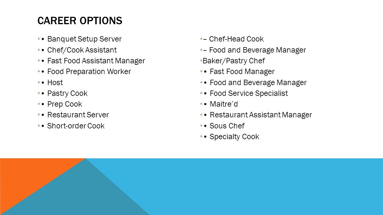 Career Options • Banquet Setup Server • Chef/Cook Assistant