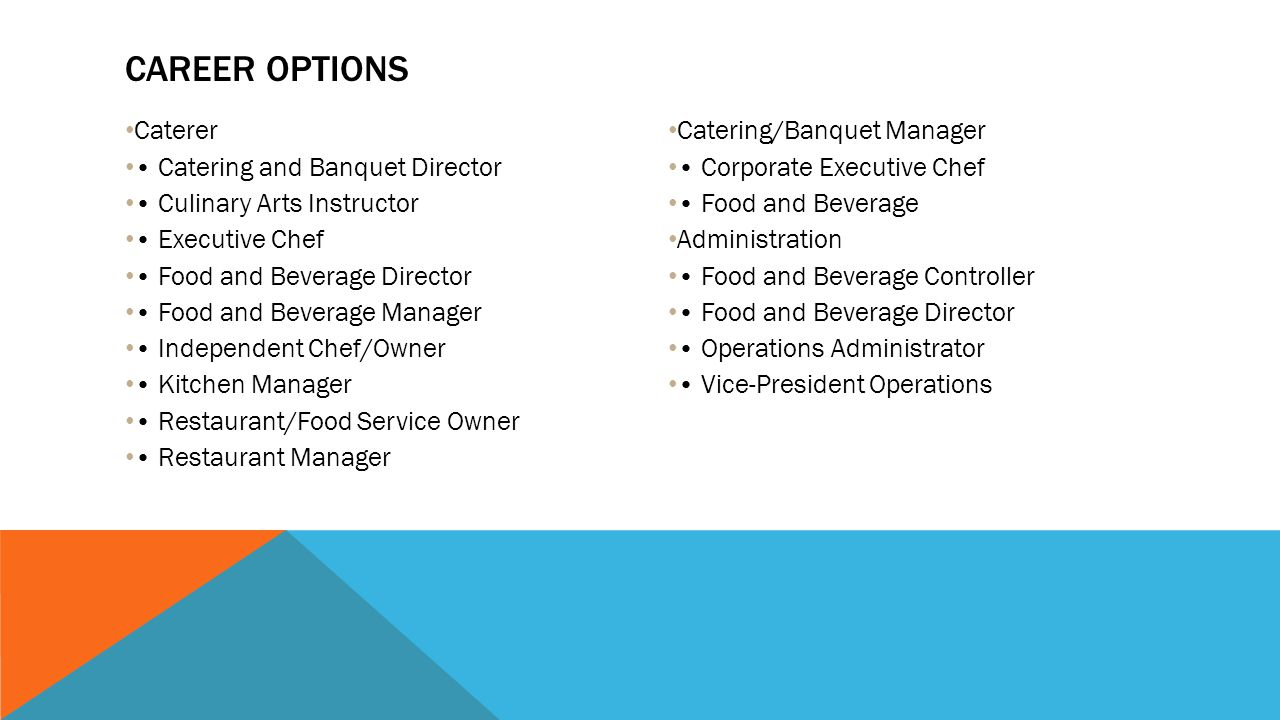Career Options Caterer • Catering and Banquet Director