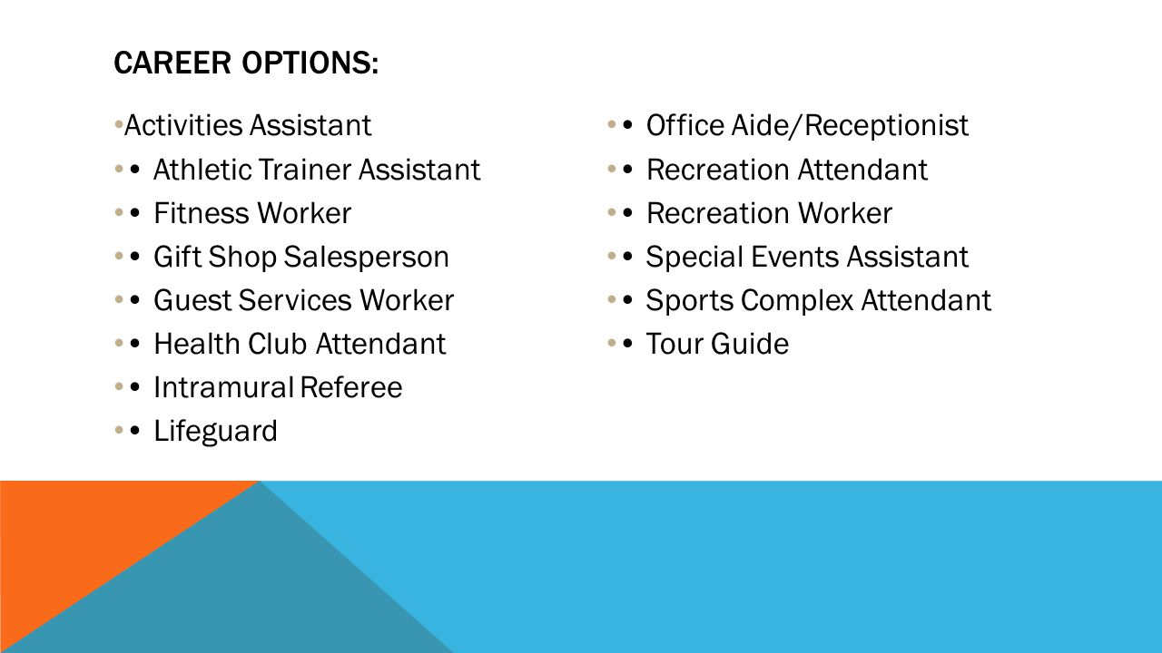 Career Options: Activities Assistant • Athletic Trainer Assistant