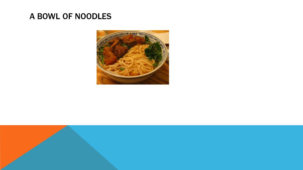 A Bowl of Noodles