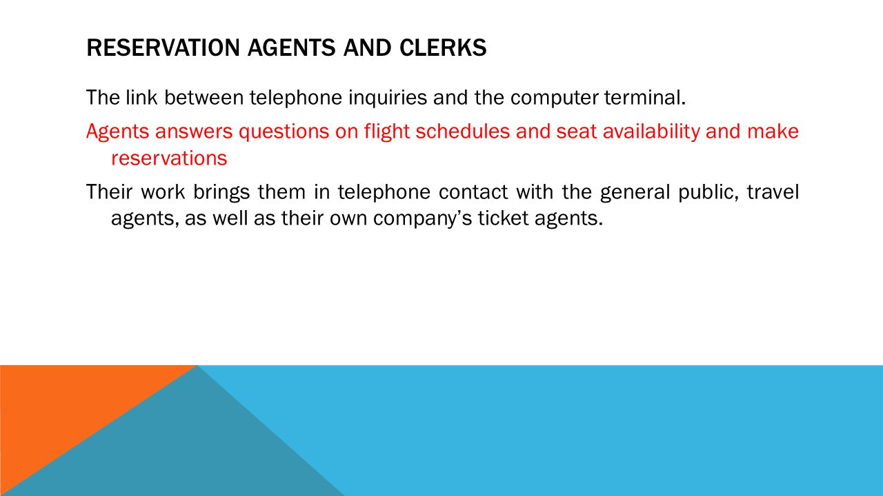 Reservation Agents and Clerks