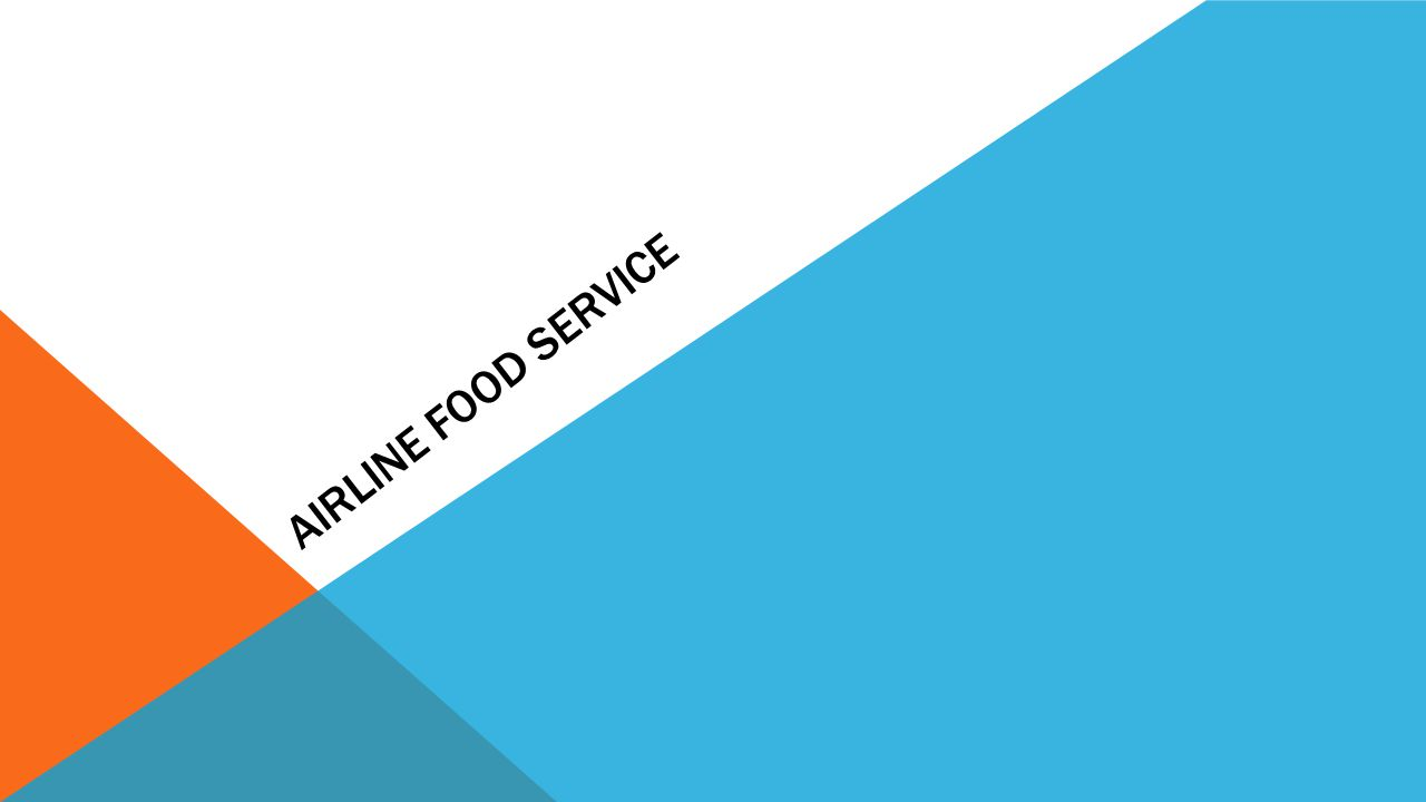 Airline Food Service