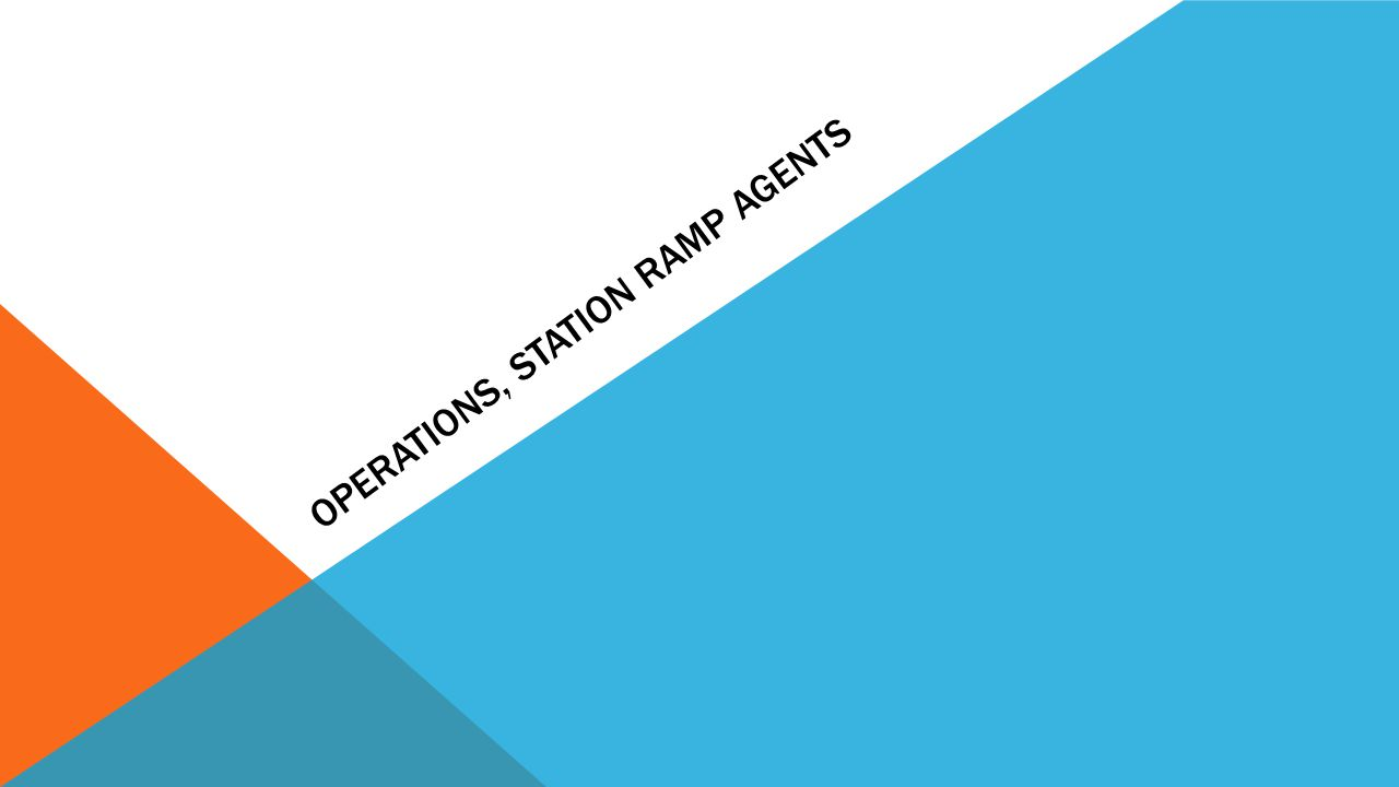 Operations, Station Ramp Agents