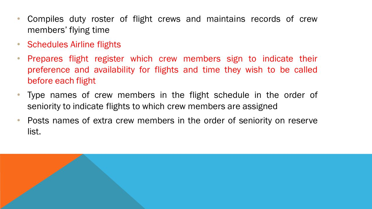 Compiles duty roster of flight crews and maintains records of crew members' flying time