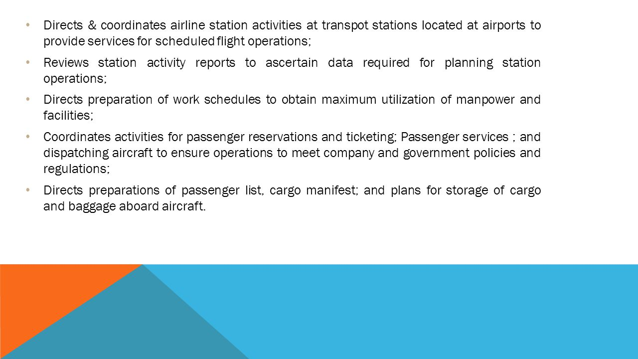 Directs & coordinates airline station activities at transpot stations located at airports to provide services for scheduled flight operations;