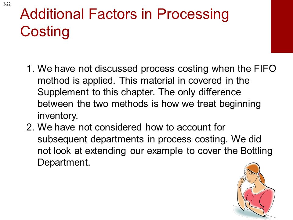 Additional Factors in Processing Costing
