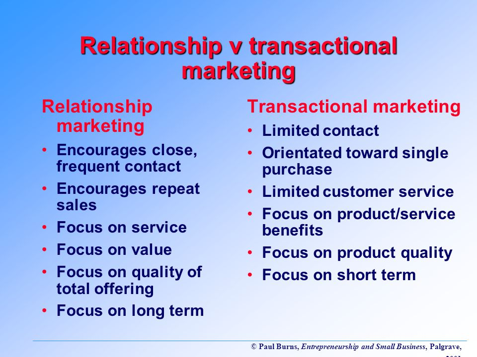 transactional marketing vs relationship and customer