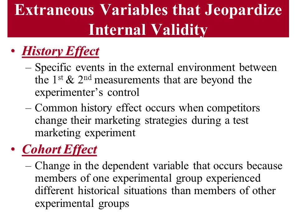 Extraneous Variables that Jeopardize Internal Validity