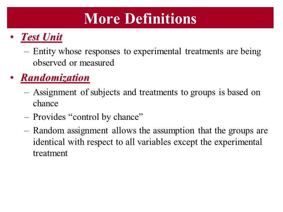 More Definitions Test Unit Randomization