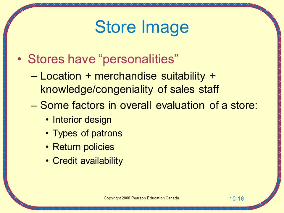 Store Image Stores have personalities