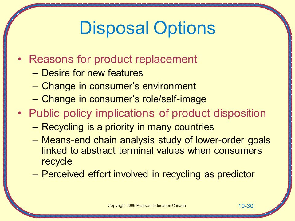 Disposal Options Reasons for product replacement