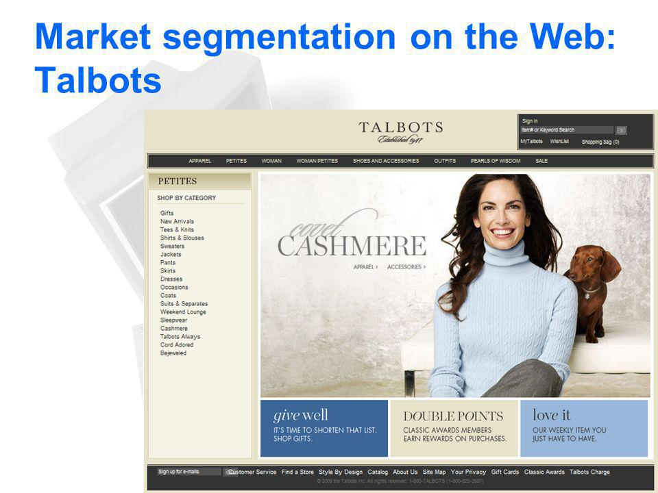 Market segmentation on the Web: Talbots