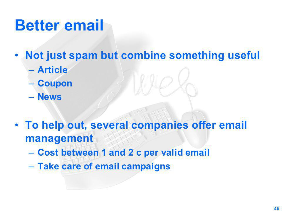 Better email Not just spam but combine something useful