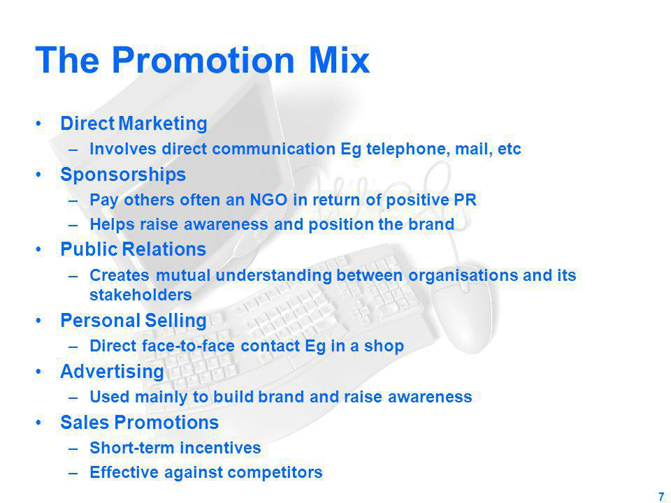 The Promotion Mix Direct Marketing Sponsorships Public Relations