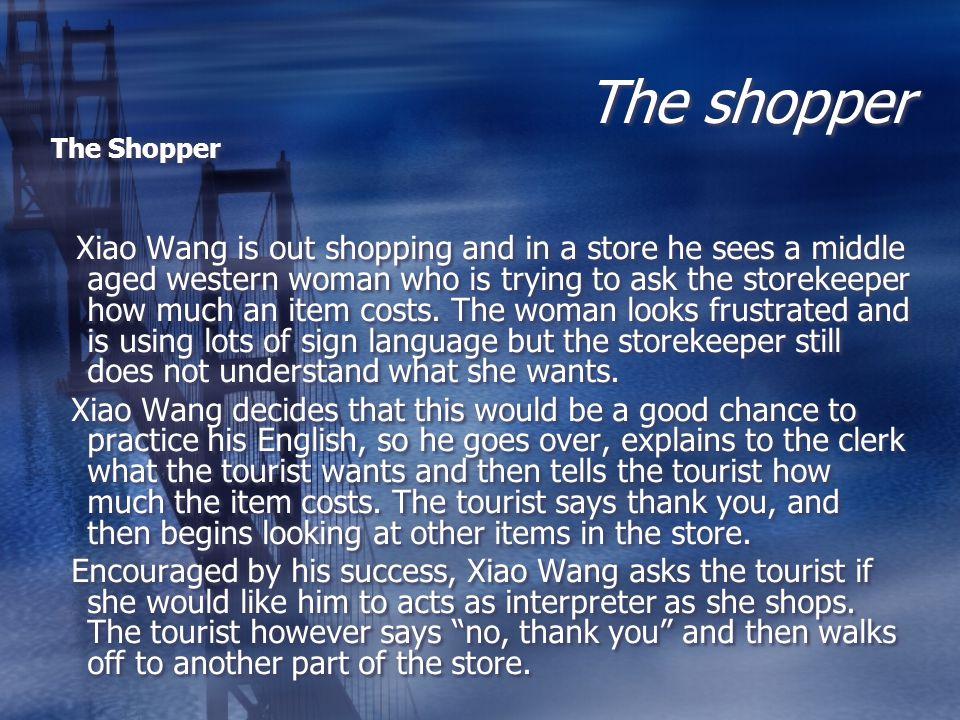 The shopper The Shopper.