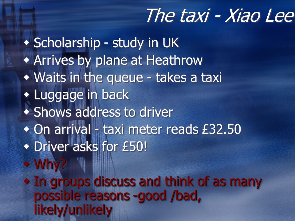The taxi - Xiao Lee Scholarship - study in UK