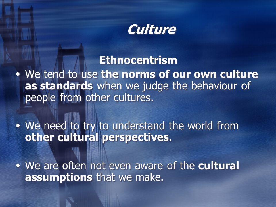 Culture Ethnocentrism