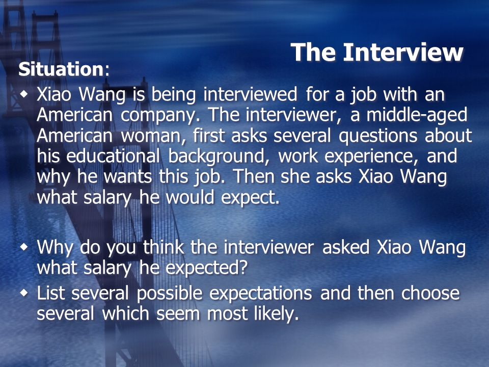 The Interview Situation: