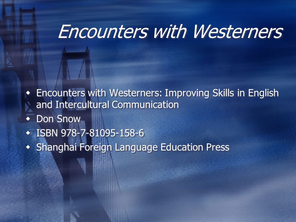 Encounters with Westerners