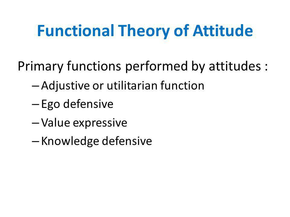 Functional Theory of Attitude