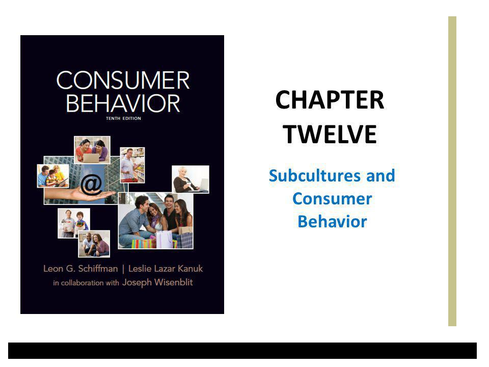 Subcultures and Consumer Behavior